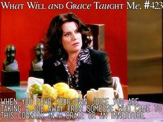I miss Will and Grace!