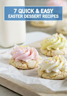 Don't let spring sneak up on you! From cookie bars to cupcakes, these 7 Last-Minute Easter Desserts are the perfect inspiration for a simple and sweet dessert to help you celebrate springtime.