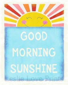 Adorable Good Morning Sunshine Printable  by LeslieLovePrints