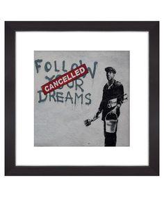 Follow your dreams print Sale - Banksy Sale