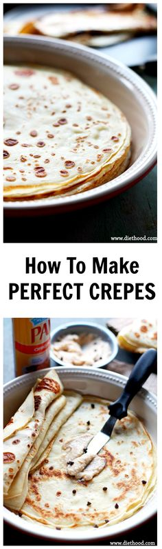 How to make delicate, thin, fluffy and perfect Crepes!