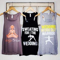 The yoga bride trifecta of tank tops! #sweatingforthewedding