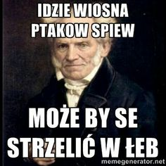 Idzie wiosna Dark Humour Memes, Sarcasm Humor, Happy Quotes, Funny Quotes, Life Quotes, Meme Generation, Funny Mems, Depression Memes, Funny As Hell