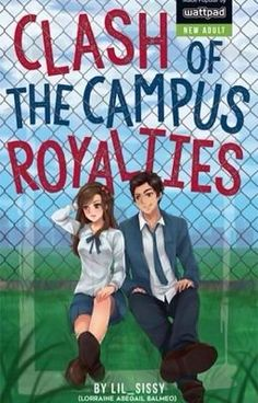 Read Prologue from the story Clash of the Campus Royalties (CCR) - (PUBLISHED) by Lil_Sissy (My name is RAINE ^___^) with reads. Wattpad Published Books, Best Wattpad Books, Wattpad Book Covers, Popular Wattpad Stories, Pop Fiction Books, Books To Read, My Books, Free Novels, Tagalog