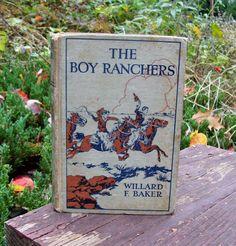 Vintage 1921 The Boy Ranchers by Willard F. by Raidersoflostloot, $7.00