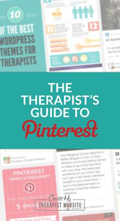 The Therapist's Guide to Pinterest - I've found that the best way to drive traffic from Pinterest to my own website is with blog posts. A pin with a single, focused topic that will help people is much more engaging than a generic pin about your therapy website. You can certainly create and promote those too, but blogs are your best bet for a long-term strategy to get people to your website.