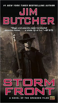 Storm Front (Dresden Files Series BY: Jim Butcher. Jim Butcher is a fun, quirky read. I started with Storm Front, then devoured everything else by Butcher! Best Fantasy Book Series, I Love Series, Fantasy Books, Fantasy Fiction, Fantasy Wizard, Fantasy Literature, Fan Fiction, Tv Series, Jim Butcher Books