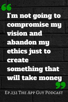 Met anyone like this who values ethics over money? Subscribe On iTunes by searching for Paul Kemp The App Guy Podcast in your favourite podcast app