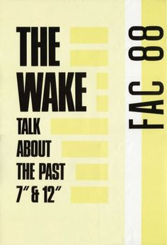 """The Wake – the seminal 12"""" on Factory Records"""
