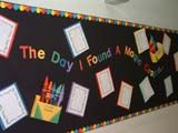 The day I found a Magic Crayon bulletin board.  Based on Harold and the Purple Crayon, students wrote about what would happen if they found a magic crayon and drew a picture with it.  Where would they go?  Crayons are made by covering paper towel tubes with construction paper.  They paint their names on black constructinon paper to label the crayon.  Crayon boxes are made from cereal boxes. When they dismatle it, they roll their writing and place it inside their crayon tube!