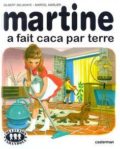 Martine a fait caca par terre