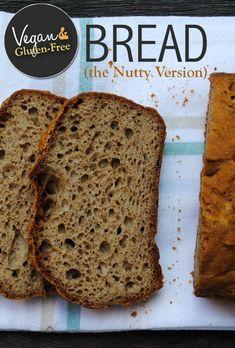 Vegan Bread & Gluten-Free Bread - The Nutty Version Nutty Bread Recipe, Good Gluten Free Bread Recipe, Wheat Bread Recipe, Vegan Bread, Vegan Gluten Free, Bread Recipes, Easy Recipes, Wheat Free Recipes, Sugar Free Recipes