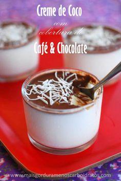 CREME DE COCO COM CHOCOLATE Creme 1 pote (200 ml) de leite de coco) 1 copo de creme de leite 1/4 de colher de sopa de stevia raspas da casca de 2 limões Cobertura (pode fazer mais se quiser para uma cobertura mais grossa) 4 pedacinhos de chocolate amargo (>70% de cacau) 2 colheres de café forte 4 colheres de creme de leite Coloque leite de coco e creme de leite numa panela e leva ao ferver. Ferve por 5 minutos para reduzir um pouco do liquido Tire do fogo Misture 1 colher de chá de gelatina…