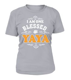 """# YAYA Limited Edition .  MIMI•NANA•GRAMMY•GRANDMA•ALL OTHERS Limited Edition """"One BlessedYAYA""""shirts, hoodies, mugs & totes available in the color/style of your choice!ClicktheBIG GREEN BUTTONto select your size & buy Warning: May lead to excessive compliments"""