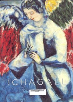 Marc Chagall : [catalogue of the exhibition] : San Francico Museum of Modern Art Chagall. San Francisco : San Francico Museum of Modern Art, 2003 Marc Chagall, Artist Chagall, San Francisco Museums, Angels Among Us, Museum Of Modern Art, French Artists, Fine Art Prints, Surrealism, Street Art