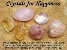 for Happiness- Get these crystals here https://www.etsy.com/ca/shop/MagickalGoodies