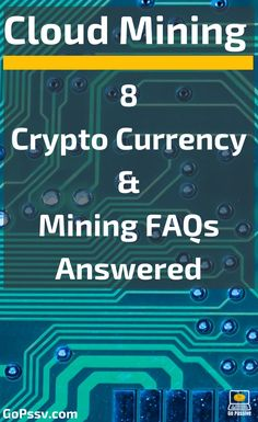 8 Crypto Currency & Mining FAQs Answered - Ethereum Mining Rig - Ideas of Ethereum Mining Rig - Crytpo Mining Cryptocurrencies Bitcoin Ethereum FAQ Saving Account Set Up Your Mining Platform Bitcoin Explained Online Income Passive Income Go Passive Bitcoin Mining Pool, Bitcoin Mining Software, What Is Bitcoin Mining, Ethereum Mining, Cloud Mining, Crypto Mining, Mining Equipment, Online Income, Blockchain Technology