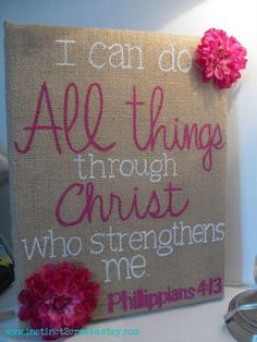 Psalm Bible Verse Canvas Art Crafts {I Can Do ALL things through Christ who strengthens me! ❤}