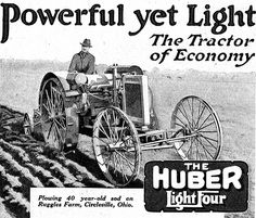 Tractors 337629303284827603 - 1919 Huber LightFour tractor Huber tractors were manufactured in Marion, Ohio. The ad was in Country Gentleman's September 1919 issue. I wonder whether a Ruggles still farms this place? Source by tadrisa Antique Tractors, Vintage Tractors, Old Tractors, Vintage Farm, Antique Cars, Marion Ohio, Old Farm Equipment, Military Equipment, Tractor Pictures