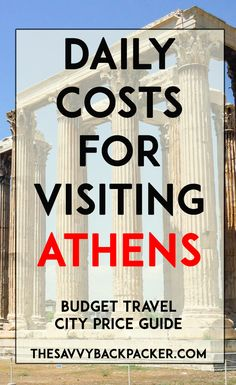 The daily costs to visit Athens Greece. Tips for estimating the price of food hostels hotels attractions museums more — City Price Guide Series Greece Vacation, Greece Travel, Greece Trip, Greece Cruise, Greece Food, Spain Travel, Travel Europe, Thailand Travel, Bali