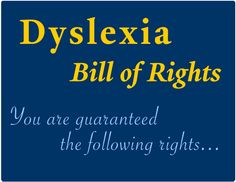 The Right to a Dyslexia-Friendly Environment * The Yale Center for Dyslexia & Creativity