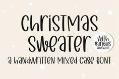 Christmas Sweater is a sweet and flowing handwritten font. Fall in love with its incredibly versatile style and use it... Kid Fonts, Christmas Fonts, Christmas Crafts, Craft Stickers, Handwritten Fonts, Premium Fonts, Handwriting, Script, Christmas Sweaters