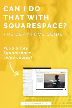 Not sure what you can do with Squarespace? I've got the definitive guide where I'm answering 7 questions I get asked most. Plus learn how to access my free Squarespace video course! http://meganminns.com/blog/squarespace-questions