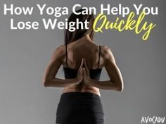 Can yoga really help you lose weight quickly? Let& dive into some of the details on how and why yoga is great for weight loss! Best Weight Loss Plan, Yoga For Weight Loss, Easy Weight Loss, Healthy Weight Loss, Help Losing Weight, Reduce Weight, How To Lose Weight Fast, Easy Diet Plan, Lose Weight Naturally