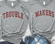 Trouble Makers shirt best friends tshirt matching birthday gift shirt best friends gift bst friends matching tees best friends for 2 Bff Shirts, Cute Shirts, Funny Shirts, Friends Shirts, Sarcastic Shirts, Best Friend Pullover, Best Friend Hoodies, Best Friend Outfits, Best Friend Gifts