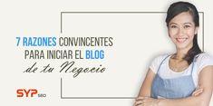 Por qué deberías considerar un Blog para tu pequeña empresa? – SYP BLOG