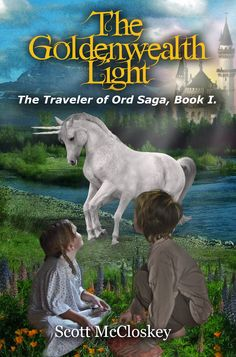 Read Now The Goldenwealth Light (The Traveler of Ord Good Books, My Books, Turning Pages, The Neverending Story, Free Books Online, Chronicles Of Narnia, Little Sisters, Free Ebooks, Book 1