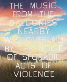 Edward Ruscha, The Music from the Balconies, 1984 or A tribute to J.G. Ballard, High rise, 1975