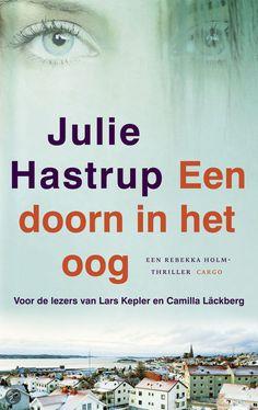 Julie Hastrup - Een doorn in het oog - 2012