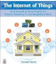 The internet of things do it yourself projects with arduino the internet of things do it yourself at home projects for arduino raspberry pi and beaglebone black pdf books library land solutioingenieria Images