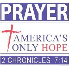 "2 Chronicles 7:14 (1611 KJV !!!!) "" If my people, which are called by my name, shall humble themselves, and pray, and seek my face, and turn from their wicked ways; then will I hear from heaven, and will forgive their sin, and will heal their land.""  . America's in trouble and it's nobody's fault except God's people. God Told us to be humlbe. pray ,seek His face and turn from our wicked ways. We are responsible for what has happen. If we don't change, America can't."