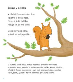 básničky pro děti jindřiška ptáčková - Hledat Googlem Baby Time, Forest Animals, Infant Activities, Kids And Parenting, Montessori, Winnie The Pooh, Kindergarten, Homeschool, Crafts For Kids