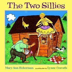 The Two Sillies by Mary Ann Hoberman http://www.amazon.com/dp/015202221X/ref=cm_sw_r_pi_dp_hSL4ub046R6FF