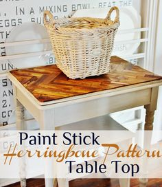 Beautiful herringbone pattern on top of a table top.  Using PAINT STICKS!