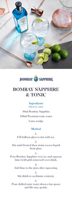 Bombay Sapphire & Tonic | A step-by-step guide to creating a Bombay Sapphire & Tonic | 50ml Bombay Sapphire | 100ml Premium tonic water | Lime wedge