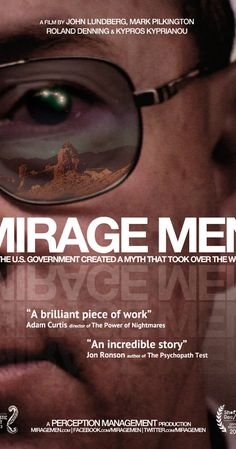 Mirage Men (2013) How the US government created a myth that took over the