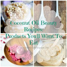 Mama Bee Simple: Coconut Oil Beauty Recipes: Products You'll Want T...