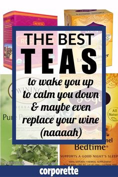 Can teas replace coffee and wine? We'll see... The Best Teas: What to Drink to Wake You Up, Calm You Down, and Maybe Even Replace Your Wine http://corporette.com/teas-for-busy-women/?utm_campaign=coschedule&utm_source=pinterest&utm_medium=Corporette%C2%AE&utm_content=The%20Best%20Teas%3A%20What%20to%20Drink%20to%20Wake%20You%20Up%2C%20Calm%20You%20Down%2C%20and%20Maybe%20Even%20Replace%20Your%20Wine