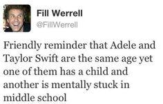 Grow up Taylor!