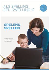 Als spelling een kwelling is - Anny Cooreman - #Nederlands #Spelling #Basisonderwijs- plaatsnr. 612.6 therapiemat/154 A