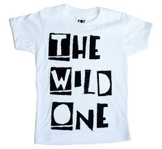 The Wild One white Custom toddler tee. Order yours at Boardman Printing.