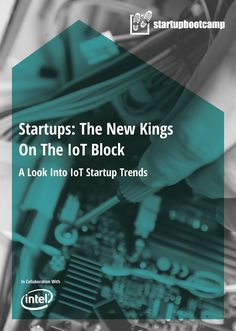 A  Look Into IoT Startup Trends