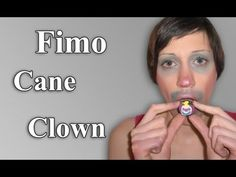FIMO Clown-Cane: Polymer Clown Technique - Tutorial [HD/deutsch] - YouTube
