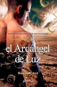 La voz que vive en mí: El Arcángel de luz. Raquel Cruz
