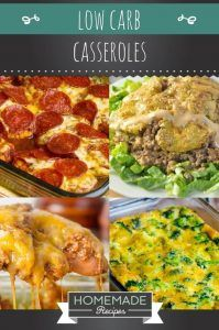 17 Low Carb Casseroles