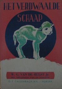 Hulst, W.G. van de - Het verdwaalde schaap